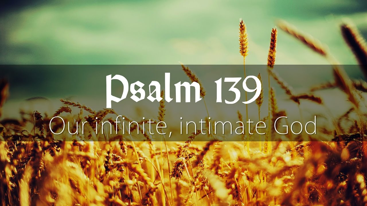 Psalm 139 Community Of Hope